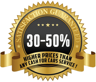 We pay an average of 30-50% higher prices than any cash for cars service !